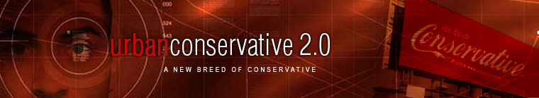Conservative Blog: Urban Conservative 2.0